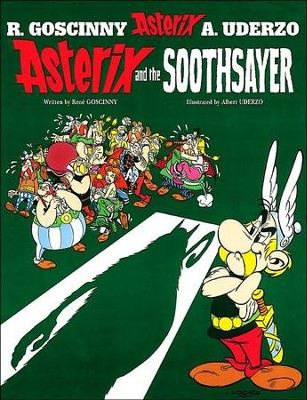Asterix and the Soothsayer  -     By: Rene Goscinny, Albert Uderzo