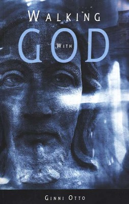 Walking With God  -     By: Otto Ginni