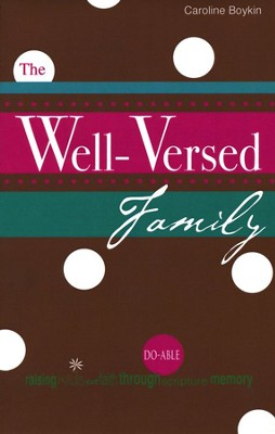 The Well-Versed Family  -     By: Caroline Boykin