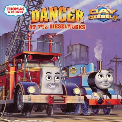 Danger at the Diesel Works (Thomas and Friends)  -     By: Rev. W. Awdry