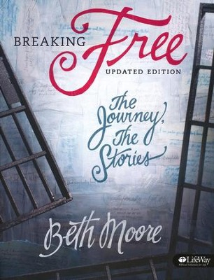 Breaking Free Member book, Updated   -     By: Beth Moore