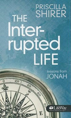 Interrupted: Life Lessons From Jonah (Booklet)  -     By: Priscilla Shirer