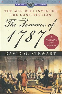The Summer of 1787: The Men Who Invented the Constitution  -     By: Seyla Benhabib, Ian Shapiro, Danilo Petranovich