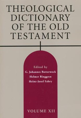 Theological Dictionary of the Old Testament: Volume XII   -     Edited By: G. Johannes Botterweck, Helmer Ringgren, Heinz-Josef Fabry     By: Edited by G.J. Botterweck, H. Ringgren & H.-J. Fabry