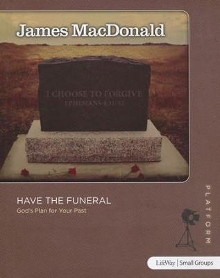 Have the Funeral Study Guide  -     By: James MacDonald