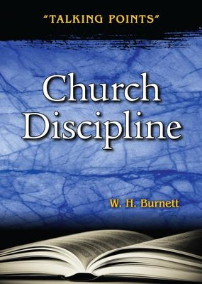 Church Discipline  -     By: W.H. Burnett
