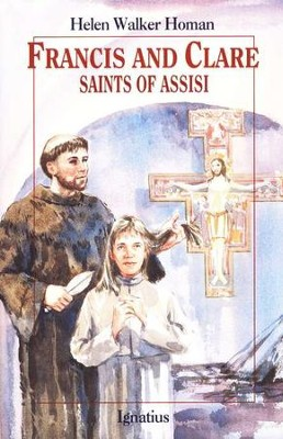 Francis & Clare: Saints of Assisi   -     By: Helen Walker Homan
