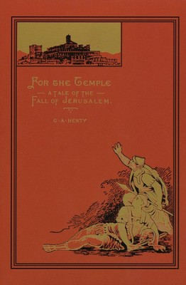 For the Temple  -     By: G.A. Henty