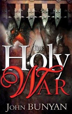 Holy War  -     By: John Bunyan
