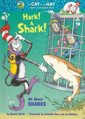 Hark! A Shark!: All About Sharks  -     By: Bonnie Worth     Illustrated By: Aristides Ruiz, Joe Mathieu