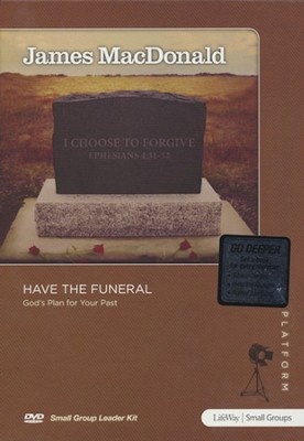 Have the Funeral DVD Leader Kit  -     By: James MacDonald