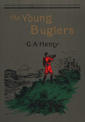 The Young Buglers  -     By: G.A. Henty