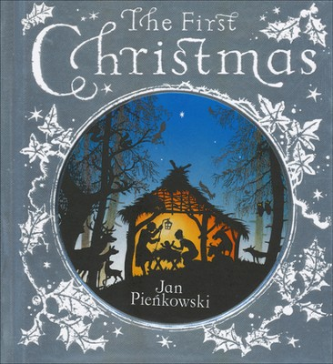The First Christmas: With Text from the King James Bible  -     By: Jan Pienkowski