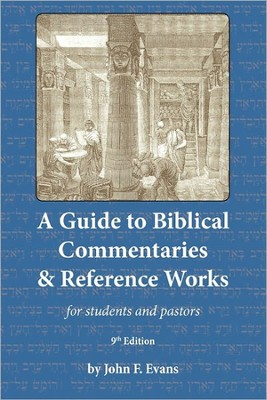 Gde/Biblical Commentaries & Reference Works  -     By: John Frederick Evans