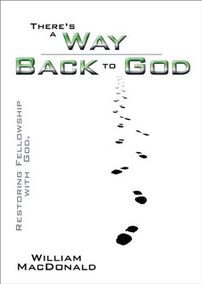 There's a Way Back to God  -     By: William MacDonald