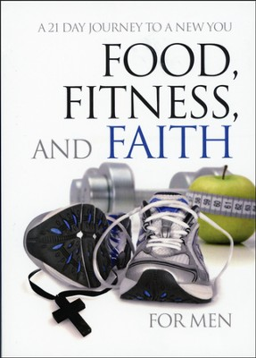 Food, Fitness, and Faith for Men  - Slightly Imperfect  -