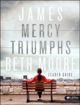 James: Mercy Triumphs -Leader Guide - Slightly Imperfect  -     By: Beth Moore
