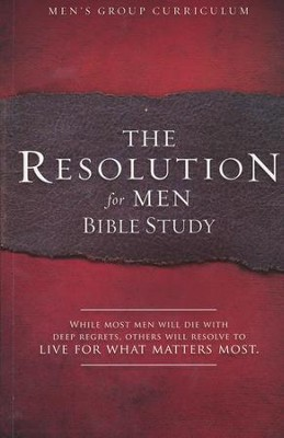 The Resolution for Men Bible Study  -     By: Alex Kendrick, Stephen Kendrick