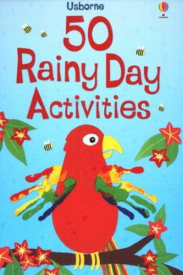 50 Rainy Day Activities   -