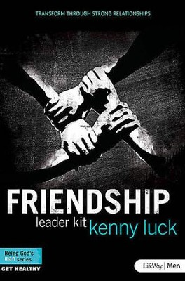 Friendship: Transform Through Strong Relationships, DVD Leader Kit  -     By: Kenny Luck