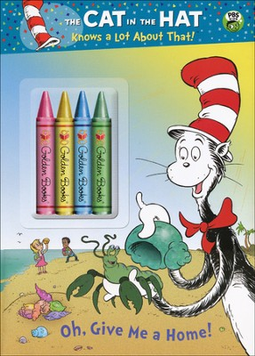 Oh, Give Me a Home! (The Cat in the Hat Knows a Lot About That)  -     By: Tish Rabe