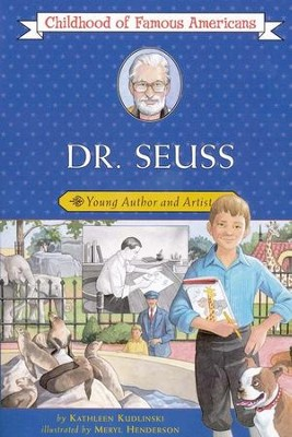Dr. Seuss: Young Author and Artist    -     By: Kathleen Kudlinski     Illustrated By: Meryl Henderson