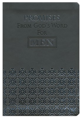 Promises from God's Word for Men  -     By: Criswell Freeman