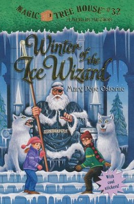 Magic Tree House #32: Winter of the Ice Wizard  -     By: Mary Pope Osborne     Illustrated By: Sal Murdocca