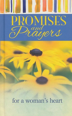Promises & Prayers for a Woman's Heart  -