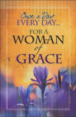 Once a Day Everyday for A Woman of Grace  -