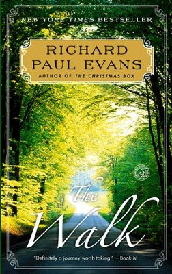 The Walk, The Walk Series #1 -eBook   -     By: Richard Paul Evans