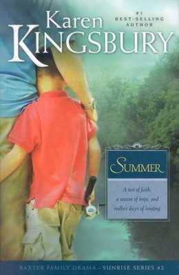 Summer, Sunrise Series #2   -     By: Karen Kingsbury