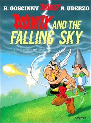 Asterix and the Falling Sky  -     By: Rene Goscinny, Albert Uderzo