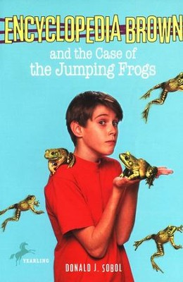 Encyclopedia Brown and the Case of the Jumping Frogs  -     By: Donald J. Sobol