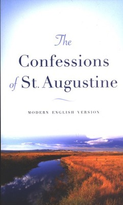 The Confessions of St. Augustine, Repackaged edition  -     By: Saint Augustine