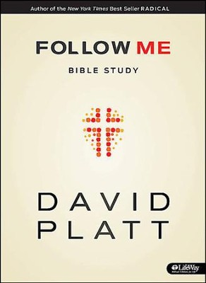 Follow Me Bible Study - Member Book  -     By: David Platt