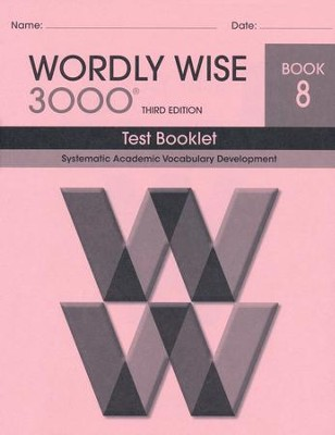Wordly Wise 3000 Book 8 Test 3rd Ed.   -