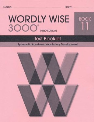 Wordly Wise 3000 Book 11 Test 3rd Ed.   -