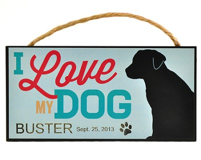 Personalized, Hanging Sign, I Love My Dog   -
