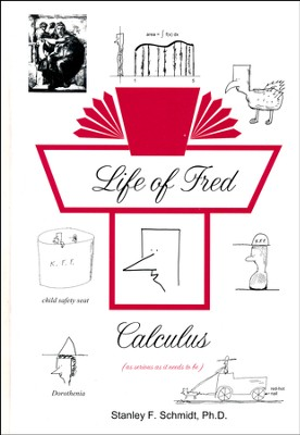 Life of Fred: Calculus  -     By: Stanley F. Schmidt Ph.D.