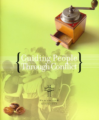 Guiding People Through Conflict  -