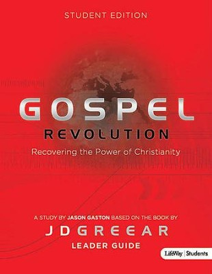 Gospel Revolution: Student Edition (Leader Guide)  -     By: Jason Gaston, J.D. Greear