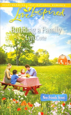 Building a Family  -     By: Lyn Cote