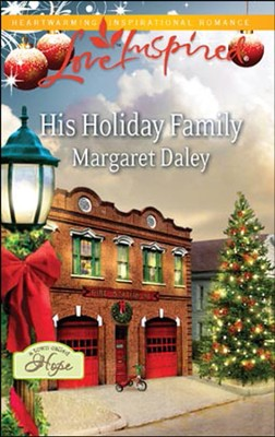 His Holiday Family  -     By: Margaret Daley