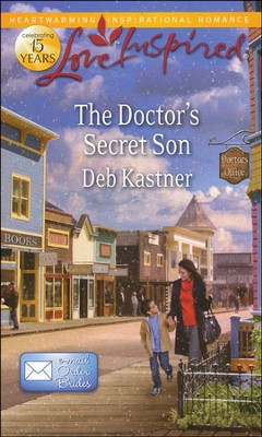 The Doctor's Secret Son  -     By: Deb Kastner