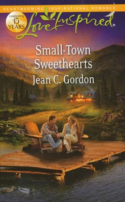 Small-Town Sweethearts  -     By: Jean C. Gordon