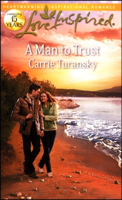 A Man to Trust  -     By: Carrie Turansky