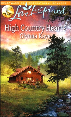 High Country Hearts  -     By: Glynna Kaye