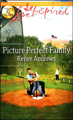 Picture Perfect Family  -     By: Renee Andrews