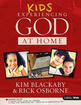 Kids Experiencing God at Home (Leader Guide)  -     By: Kim Blackaby, Richard Blackaby, Claude V. King